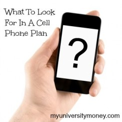What To Look For In A Cell Phone Plan