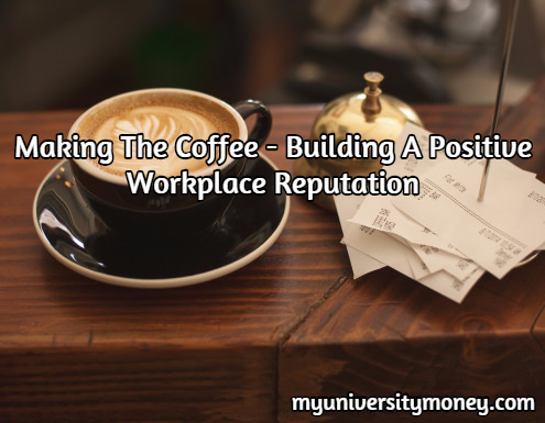 Building A Positive Workplace Reputation