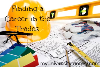 Finding a Career in the Trades