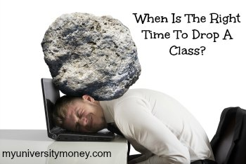 When Is The Right Time To Drop A Class?
