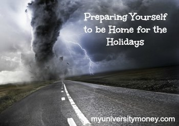 Preparing Yourself to be Home for the Holidays