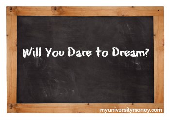 Will You Dare to Dream